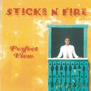 Perfect View/Sticks 'N' Fire
