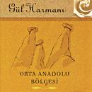 Gul Harmani Orta Anadolu Bolgesi/Gul Harmani