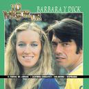 Lo Mejor De/Barbara Y Dick