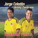 Nuestra Fiesta (Bonus Track)/Jorge Celedon & Jimmy Zambrano