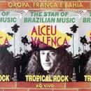 Oropa, França e Bahia/Alceu Valença