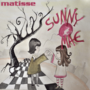 Sunny Mae/Matisse