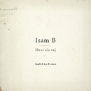 Hver Sin Vej (Saqib & Jay-B Remix)/Isam B
