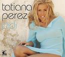 Didi/Tatiana Perez