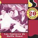 20 Grandes Exitos/Los Cantores de Quilla Huasi