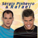 Sergio Pinheiro & Rafael/Sergio Pinheiro & Rafael