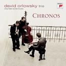 Chronos/David Orlowsky Trio