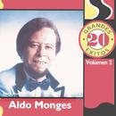 20 Grandes Exitos Vol. 2/Aldo Monges