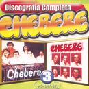 Chebere : Discografía Completa, Vol. 3/Chebere