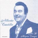 Mis 30 Mejores Tangos/Alberto Castillo