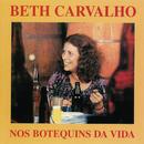 Nos Botequins Da Vida/Beth Carvalho