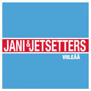 Viileää (True To You)/Jani & Jetsetters