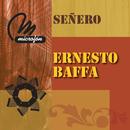 Señero/Ernesto Baffa