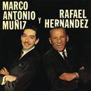 Marco Antonio Y Rafael/Marco Antonio Muñiz