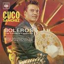 Boleros Con Guitarras y Mariachis/Cuco Sánchez