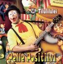 Tilulilulei/Pelle Positiivi