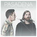 Summer Just Walked Up To Me/Pasadena
