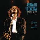 Renato Teixeira ao vivo no Rio/Renato Teixeira