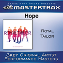 Hope [Performance Tracks]/Royal Tailor