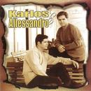 Karlos & Allessandro/Carlos E Alessandro