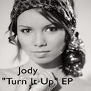 Turn It Up/Jody