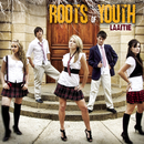 Laaitie/Roots Of Youth
