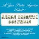 Al Gran Pueblo Argentino Salud/Banda Original Columbia