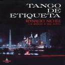 Tango de Etiqueta/Reynaldo Nichele