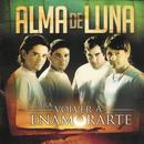 Para Volver a Enamorarte/Alma De Luna