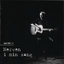 Nerven I Min Sang/Jonas Fjeld