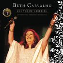 Beth Carvalho - 40 Anos De Carreira - Ao Vivo No Theatro Municipal - Vol. 1/Beth Carvalho