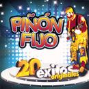 Piñon Fijo 20 Exitos Originales/Piñon Fijo