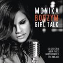 Girl Talk/Monika Borzym