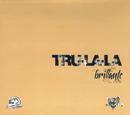 Brillante/Tru La La