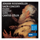 Johann Rosenmüller: Sacri Concerti/Cantus Cölln