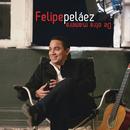 De Otra Manera/Felipe Peláez