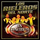 En Concierto/Los Rieleros Del Norte