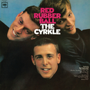 Red Rubber Ball/The Cyrkle