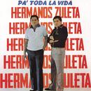 Pa ' Toda La Vida/Los Hermanos Zuleta