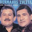 Los Mejores Años/Los Hermanos Zuleta