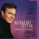 Tormento D'Amore/Agnaldo Rayol