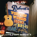 Live From Robert's/BR5-49