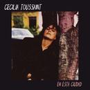 En Esta Ciudad/Cecilia Toussaint