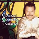 Manuel Eduardo Toscano/Manuel Eduardo Toscano