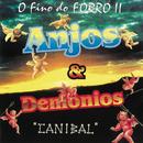 O Fino Do Forro Ii - Canibal/Anjos & Demonios