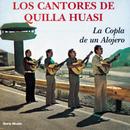 La Copla De Un Alojero/Los Cantores de Quilla Huasi