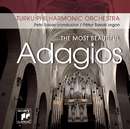 The Most Beautiful Adagios/Turku Philharmonic Orchestra