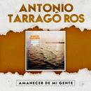 Amanecer de Mi Gente/Antonio Tarragó Ros