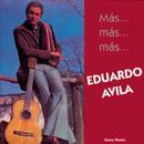 Mas...Mas...Mas...Eduardo Avila/Eduardo Avila