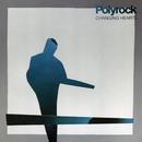 Changing Hearts/Polyrock